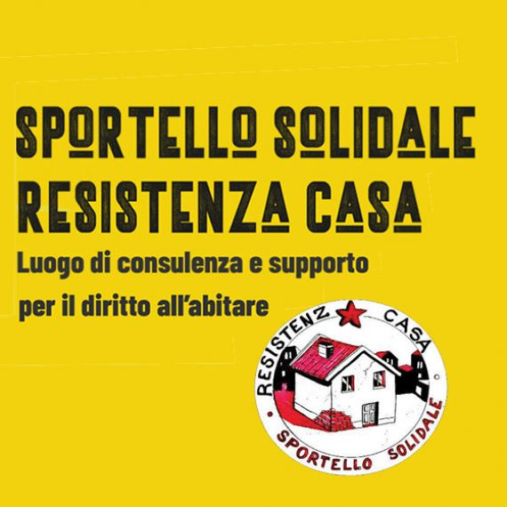 Resistenza Casa Sportello Solidale, informazioni sull'abitare, la casa e lo sfratto