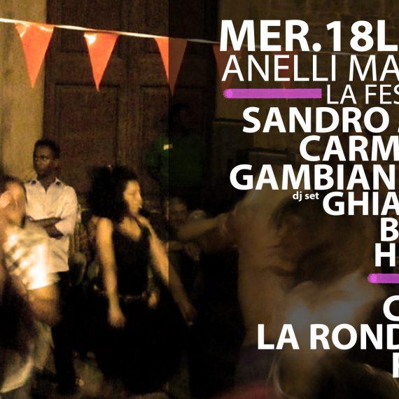 Anelli Mancanti – La Festa!